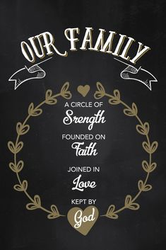 Our Family A circle of strength, founded on faith, joined in love, kept by God. The place where you all come together. So you can be reminded of what you're really made of as one family though God. Quotes About God, New Quotes, Family Quotes, Love Quotes, Funny Quotes, Quotes Inspirational, Family Wall, Family Love, Family Bible Verses