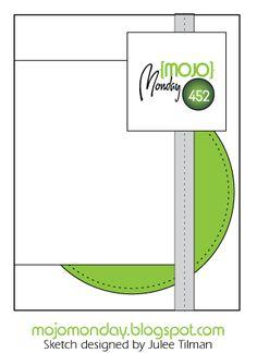 Mojo Monday 452 Card Sketch Sketch designed by Julee Tilman #mojomonday #vervestamps #sketchchallenge #cardsketches