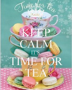 'KEEP CALM IT'S  TIME FOR TEA' Poster