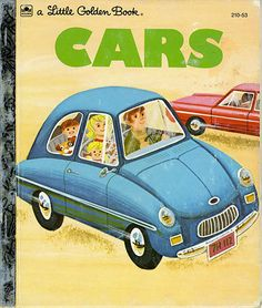 this is cars by bob ottum illustrated by william dugan little golden book