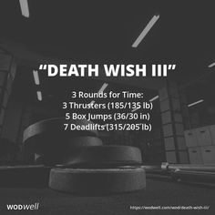 3 Rounds for Time: 3 Thrusters (185/135 lb); 5 Box Jumps (36/30 in); 7 Deadlifts (315/205 lb)