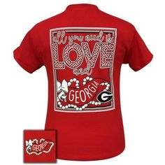 """Girlie Girl Originals """"Love Georgia"""" T-shirt All You Need Is Love, Just For You, Simply Cute Tees, Alabama T Shirts, Georgia Shirt, College Shirts, College Apparel, Simply Southern T Shirts, Georgia Girls"""