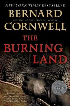The Burning Land book by Bernard Cornwell