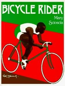 Bicycle rider by  Mary Scioscia