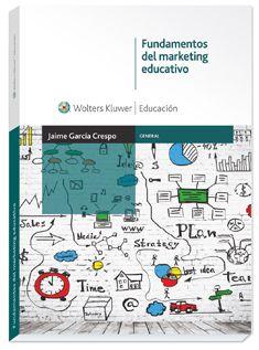 Fundamentos del marketing educativo / Jaime García Crespo