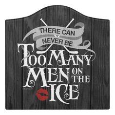 Never Too Many Men (Hockey) Door Sign