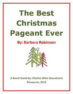 The Best Christmas Pageant Ever 24 page Novel Guide - Charlee Allen - TeachersPayTeachers.com