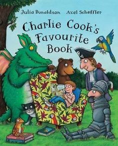 Charlie Cook's Favourite Book. Julia Donaldson. 26/01/15