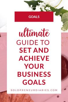 Ready to set goals for your business, but don't know where to start? Click through for tips on how to set business goals and then stay focused on accomplishing your goals with a clear action plan. | Small Business Goals | Business Goals Ideas | Business Goals Entrepreneur Business Goals, Business Tips, Online Business, Writing Advice, Writing A Book, Set Your Goals, Achieving Goals, Stay Focused, Setting Goals