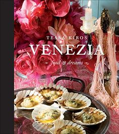 This stunning book is so much more than a cookbook. It's a personal journal, a travel guide, and a memoir about Tessa's love for Venice, Italy, and its special place in her heart--and palate.