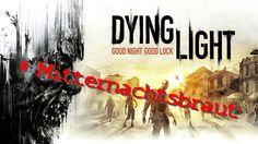 "Dying Light   Let's Play   ""Mitternachtsbraut""+Zombie Geschnetzel   Nebe..."