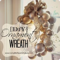 DiY Ornament Wreath Tutorial--so simple & elegant!  Fun & easy to do...all you need is a wire coat hanger & lots of pretty ornaments.