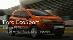 Get Ford Eco Sport at Just Rs 89/Hour