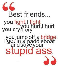 friends quotes & We choose the most beautiful … . Top 100 Cute Best Friend Quotes for you. Top 100 Cute Best Friend Quotes most beautiful quotes ideas The Words, Best Friendship Quotes, Funny Friendship, Lost Friendship, Friendship Pictures, Friend Friendship, Cute Best Friend Quotes, Friend Sayings, Funny Sayings About Friends