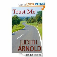 Amazon.com: Trust Me eBook: Judith Arnold: Books