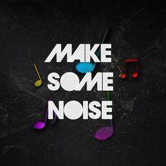 Make Some Noise - Music Artwork