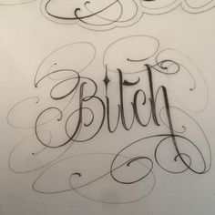 ---BITCH--- sketch Chicano Lettering, Tattoo Lettering Fonts, Graffiti Lettering, Cursive Tattoos, Graffiti Drawing, Creative Lettering, Word Drawings, Drawing Letters, Cute Drawings