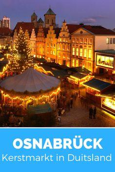 Kerstmarkt in Duitsland: zin in een kerstmarkt in Duitsland? Op naar Osnabrück, een gezellige kerstmarkt dichtbij huis.
