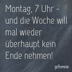 Noch mehr lustige Sprüche findest du auf gofeminin.de The Words, More Than Words, Soul Quotes, Words Quotes, Sayings, Weekday Quotes, German Quotes, Quotes And Notes, Word Pictures