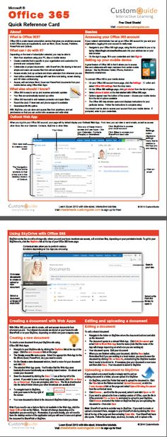 Free Office 365 Quick Reference Card. http://www.customguide.com/cheat_sheets/office-365-cheat-sheet.pdf