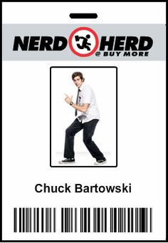 I want a nerd herd badge ; Chuck Bartowski, Intense Love, Nerd Herd, Geek Out, Book Characters, Party Party, Im In Love, My Passion, Favorite Tv Shows
