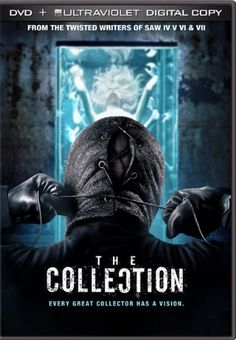 The Collection (2012) When Elena's (Emma Fitzpatrick) friends take her to a secret party at an undisclosed location, she never imagined she would become the latest victim of The Collector, a psychopathic killer.