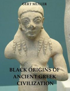 86 best read this images on pinterest africans black books and black origins of ancient greek civilization by gert muller http fandeluxe Gallery