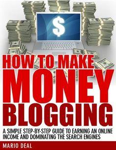 How To Make Money Blogging by Mario Deal, http://www.amazon.com/gp/product/B007KMI9V8/ref=cm_sw_r_pi_alp_Chefrb1PM52ZC