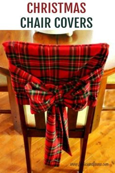 Start Out Your Very Own Sewing Company Make These Beautiful Tartan Chair Covers For Christmas Decor. No Pattern Required, Tutorial Provided. Christmas Sewing, Rustic Christmas, Christmas Home, Christmas Holidays, Christmas Crafts, Christmas Decorations, Christmas Movies, Christmas Ideas, Christmas 2018 Trends