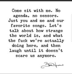 There is no agenda. Just you and me thinking, dreaming, listening and drowning in each other at a quiet place. Just forgetting all the rest, simply enjoying it Quotes To Live By, Love Quotes, Deep Quotes, Positive Quotes, Motivational Quotes, Inspirational Quotes, Besties Quotes, Just You And Me, Frases