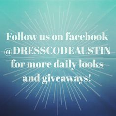 #dresscodeaustin #giveaways #shopthelook #wednesday #shoplocal #loveit #musthave #shop #instafab #iwantthis #style #fashionblogger #fashion #styleblogger #clothes #love #beautiful #ootd #wiw #outfits #outfitshare #outfitoftheday #instastyle #instashop #outfitinspiration #lookbook #outfitpost #fashiondiaries #boutique #followus