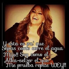 La gran señora RIP Rivera I admire how she always stood her ground in what she believed in! Latin Quotes, Me Quotes, Qoutes, Funny Quotes, Funny Memes, You Smile, Spanish Phrases, Spanish Quotes, Jennifer Rivera