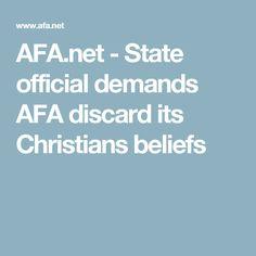 AFA.net - State official demands AFA discard its Christians beliefs