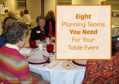 Eight Planning Teams You Need for Your Table Event - Women's Ministry Toolbox