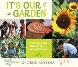 (Candlewick) At an elementary school in Santa Fe, the bell rings for recess and kids fly out the door to check what's happening in their garden. As the seasons turn, everyone has a part to play in making the garden flourish.