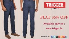 Branded trigger jeans present special sale.. Flat 35% Off For assistance call : 9095784700
