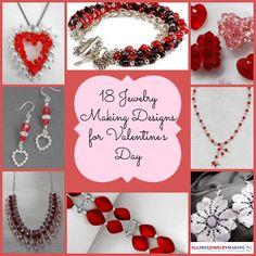 18 Jewelry Making Designs for Valentines Day!!!