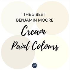 The Best Benjamin Moore Neutral Colours - Cream, Brown, Off-white - Kylie M Interiors Ivory Paint Color, Cream Paint Colors, Neutral Paint Colors, Paint Color Schemes, Best Paint Colors, Wall Paint Colors, Interior Paint Colors, Paint Colors For Living Room, Paint Colors For Home