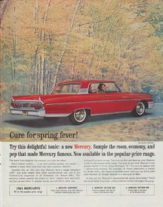 """Description: 1961 FORD MERCURY vintage magazine advertisement """"Cure for spring fever"""" -- 1961 Mercury Monterey ... Cure for spring fever! Try this delightful new tonic: a new Mercury. Sample the room, economy, and pep that made Mercury famous. Now available in the popular-price range.  -- Size: The dimensions of the full-page advertisement are approximately 10.5 inches x 13.5 inches (26.75 cm x 34.25 cm). Condition: This original vintage full-page advertisement is in Excellent Condition…"""