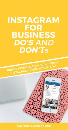 Using Instagram for Business: DO'S and DON'TS >> PLUS: A bonus download with 33 inspiring instagram users to follow! You won't want to miss this post, re-pinned thousands of times.