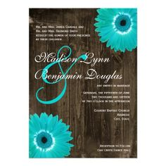 Rustic Wood Teal Gerber Daisy Wedding Invitations. Great for turquoise and brown weddings. Your choice of square or rounded corners. Basic or premium paper. 40% off when you order 100+ invites.