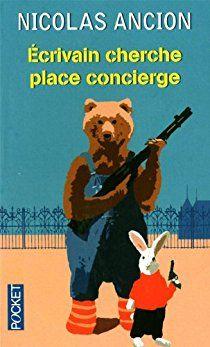 Ecrivain cherche place concierge par Nicolas Ancion