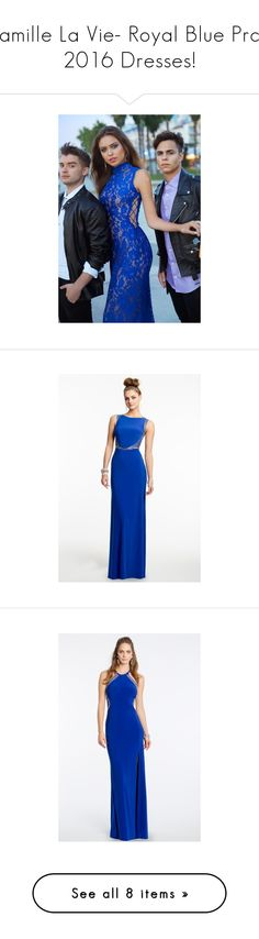"""Camille La Vie- Royal Blue Prom 2016 Dresses!"" by camillelavie on Polyvore"