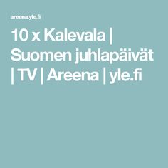 10 x Kalevala Finland, Language, Teaching, School, Tv, Historia, Languages, Schools, Learning