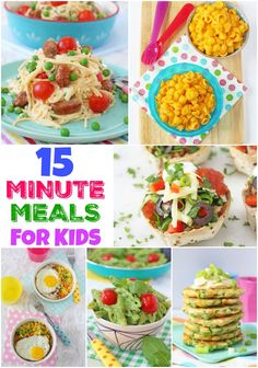 15 Of The Best 15 Minute (or less!) Kid's Dinners
