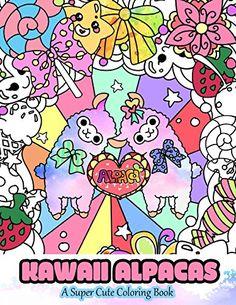 Kawaii Alpacas A Super Cute Coloring Book Manga And Anime Books For Adults Teens Tweens Volume