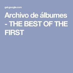 Archivo de álbumes - THE BEST OF THE FIRST