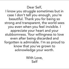 Self Love :) everyday must read and reread and remind myself