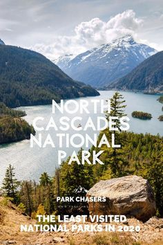 North Cascades National Park - one of the Top 10 Least Visited National Parks Glacier Bay National Park, Cascade National Park, Katmai National Park, North Cascades National Park, Washington Nationals Park, National Park Passport, Most Visited National Parks, Passport Stamps, Island Park