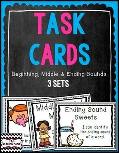 Three sets of Task Cards: Beginning, Middle and Ending Sounds